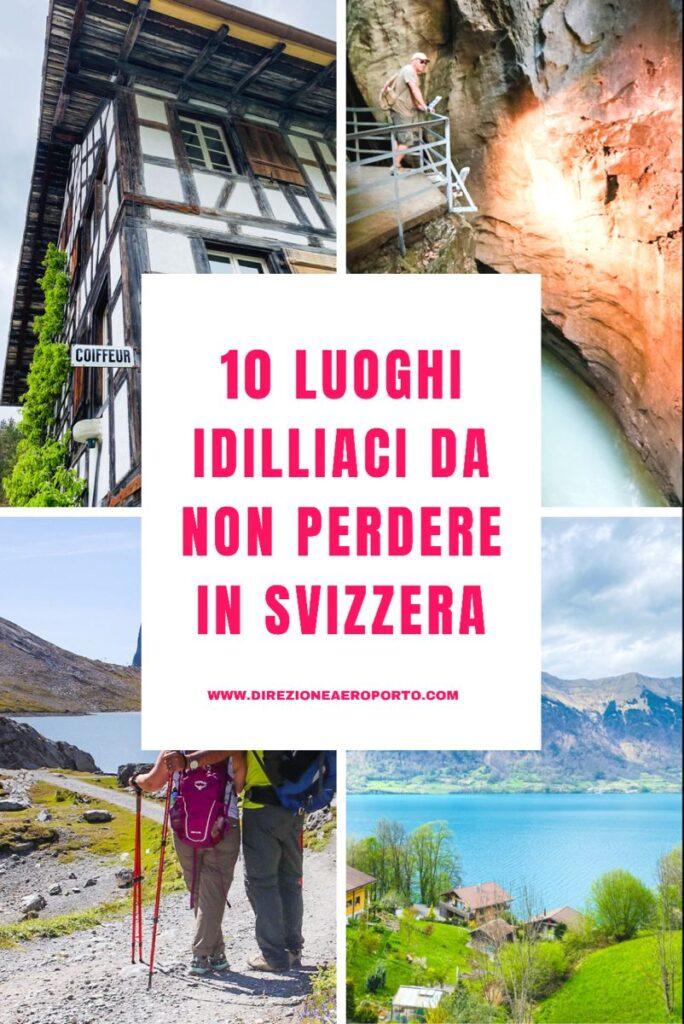 10 luoghi idilliaci da non perdere in Svizzera